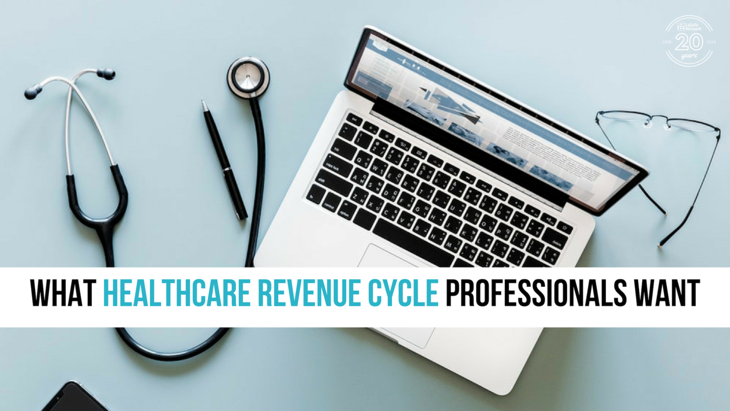 What Healthcare Revenue Cycle Professionals Want
