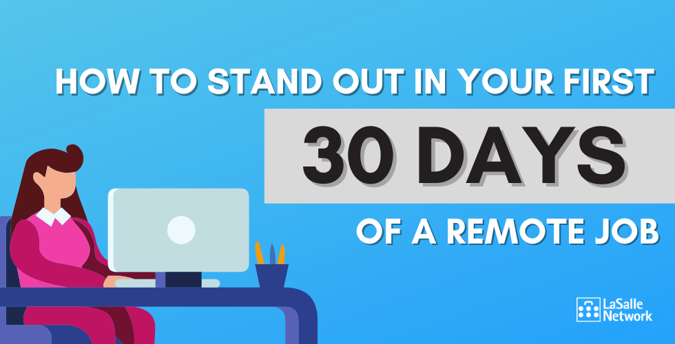 successful first 30 days of remote work